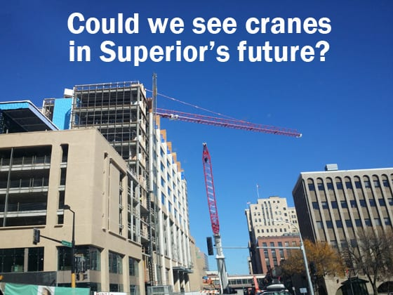 Better City Superior hopes to bring cranes to downtown Superior. Informational luncheon October 5, 2016