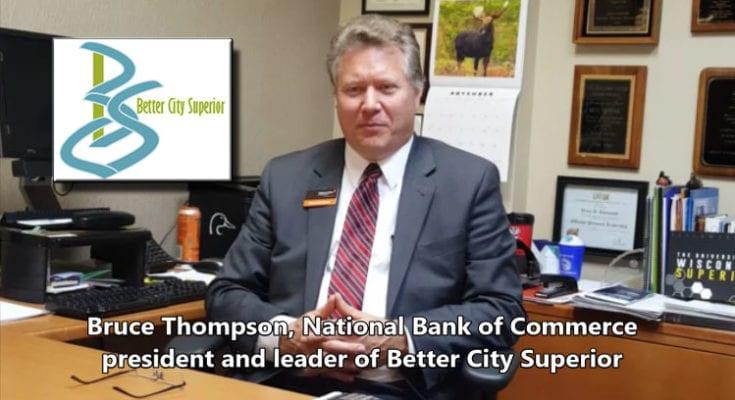 Explore Superior interviewed Bruce Thompson, Better City Superior leader on Nov. 3, 2016