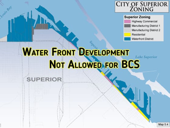 Waterfront Development is not allowed for the Better City Superior initiative